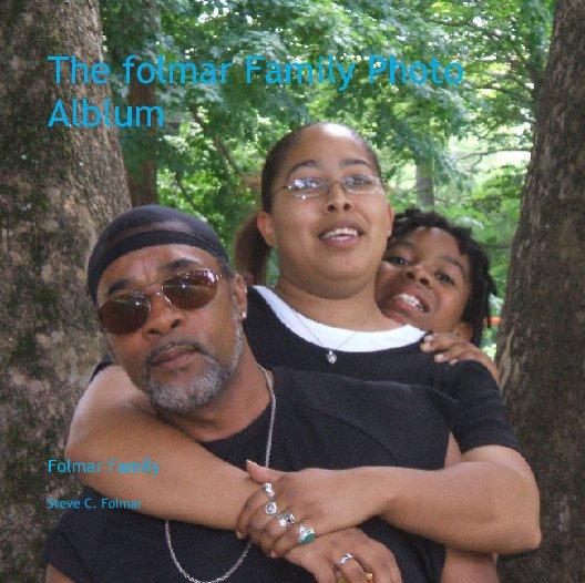 View The Folmar Family Photo Album by Steve Folmar