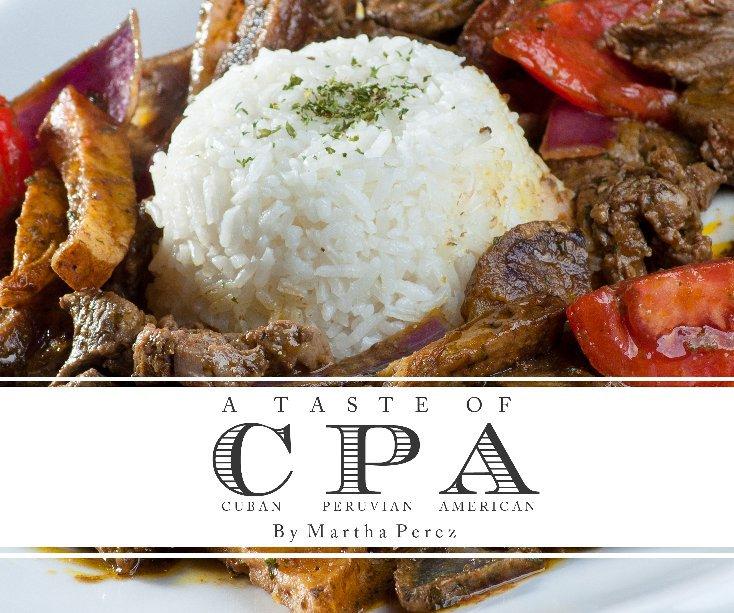 View A Taste Of CPA by Martha Perez