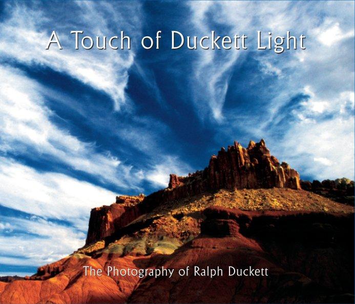 View A Touch of Duckett Light by Ralph Duckett