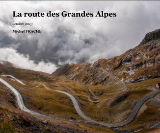 La route des Grandes Alpes book cover