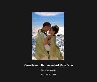Kauwila and Kahualaulani Male 'ana book cover