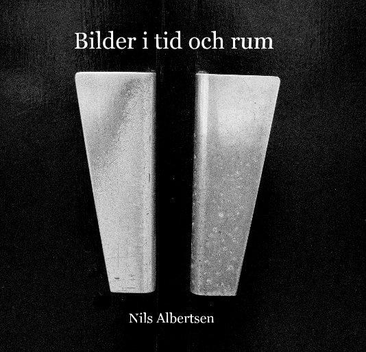 View Bilder i tid och rum Nils Albertsen by Stickan