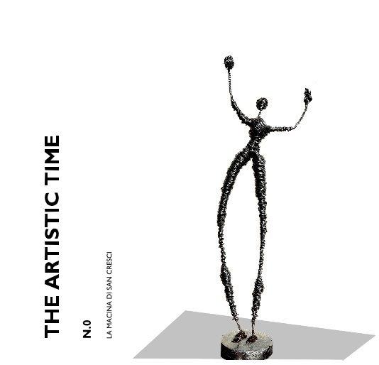 Visualizza THE ARTISTIC TIME di LA MACINA DI SAN CRESCI