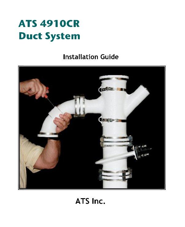 Bekijk ATS 4910CR  Duct System Intro op ATS Inc.