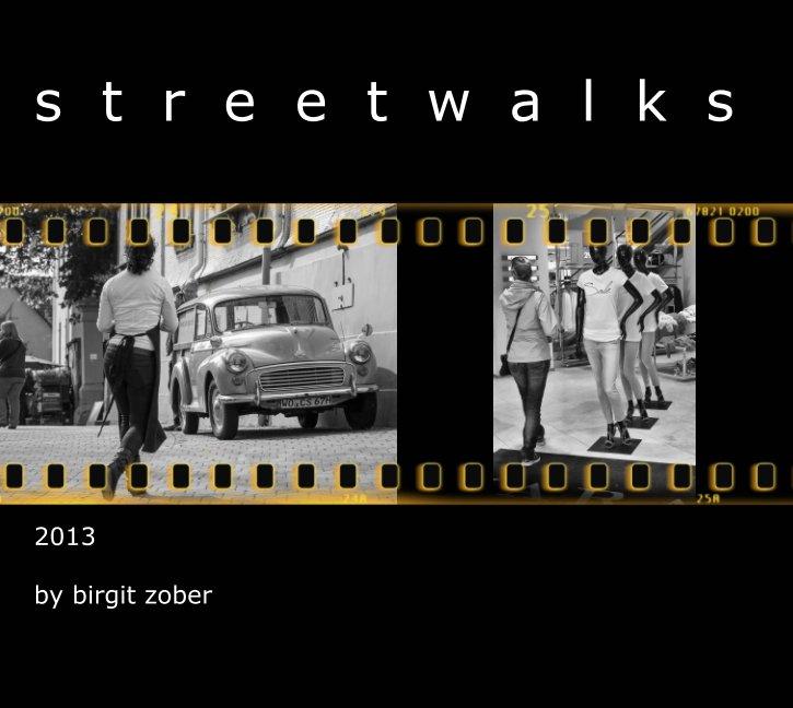 View streetwalks by birgit zober