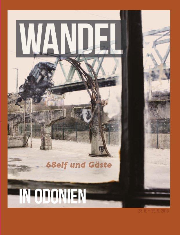 "68elf ""Wandel"" nach Norbert Goertz anzeigen"