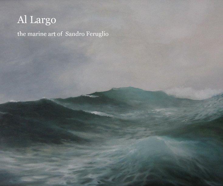 Visualizza Al Largo di Sandro1950