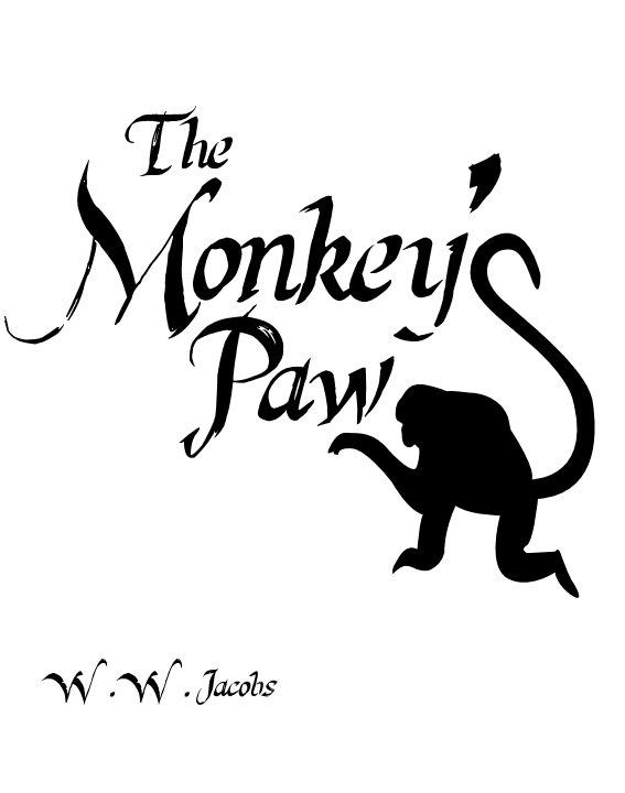 The Monkey's Paw by W.W. Jacobs | Blurb Books