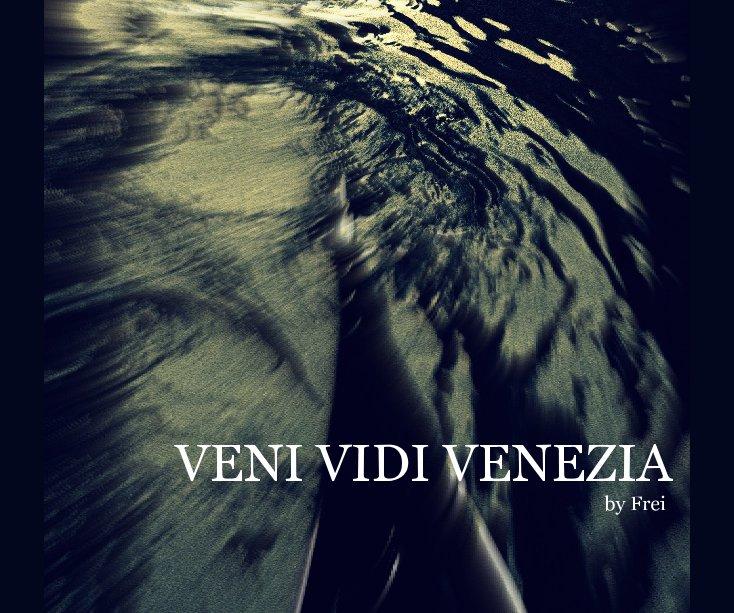 View VENI VIDI VENEZIA by Frei by namtataram
