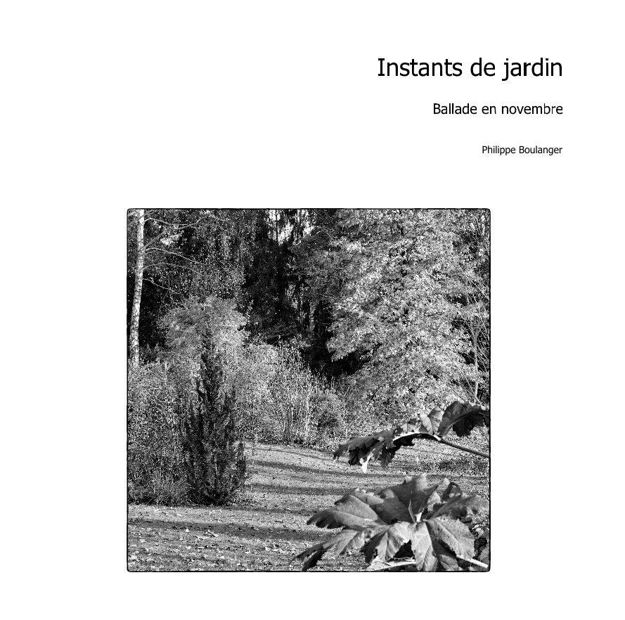 Ver Instants de jardin por Philippe Boulanger