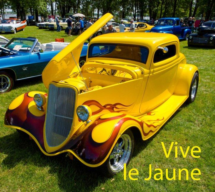 View Vive le Jaune by Mario Groleau