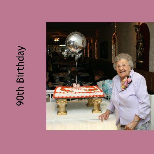 Ver 90th Birthday por Ted Kulikowski