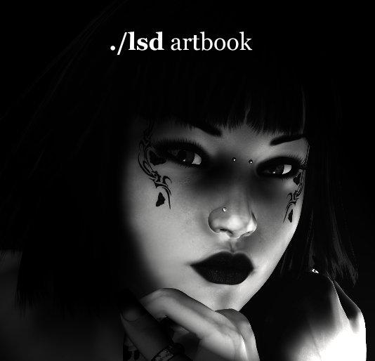 View ./lsd artbook by Liquid Sky Design studio