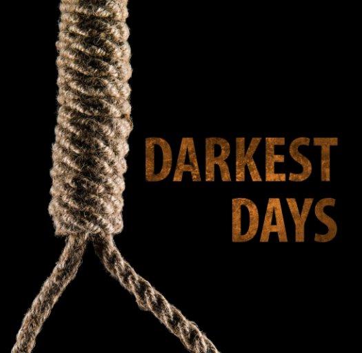 View Darkest Days by Petri Damstén, Jari Hämynen