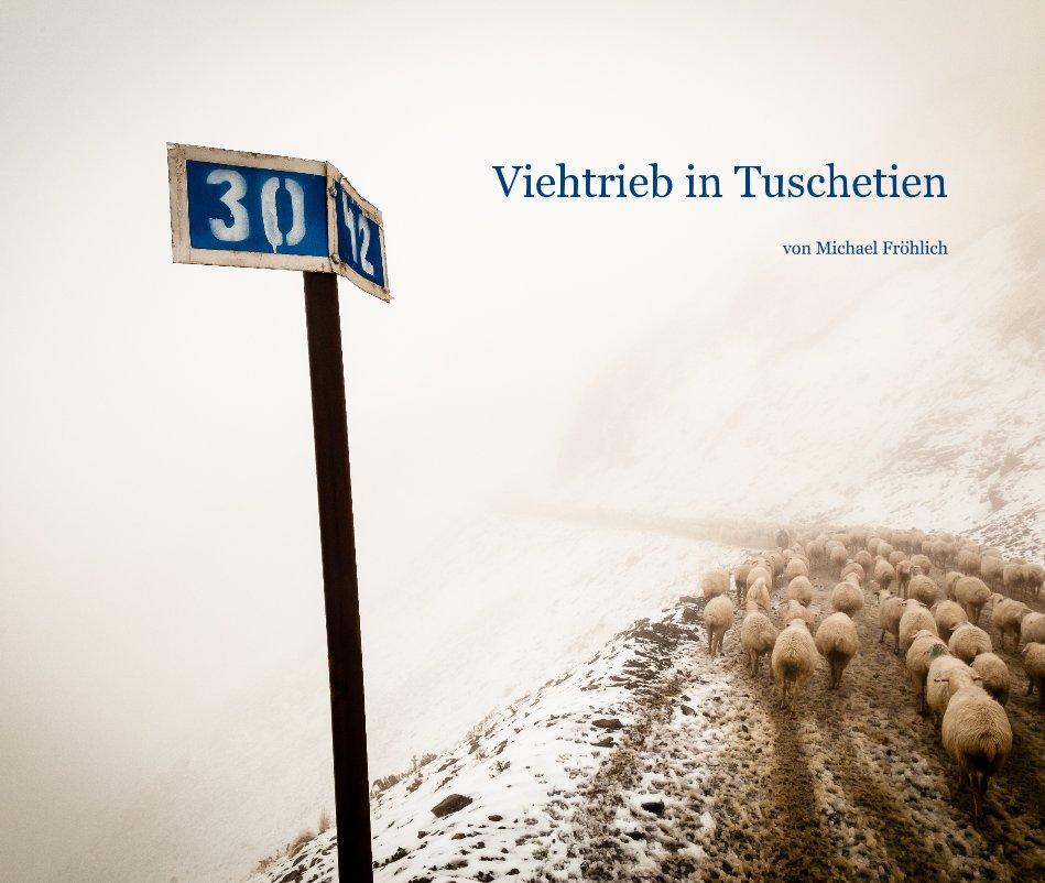 Viehtrieb in Tuschetien nach von Michael Fröhlich anzeigen
