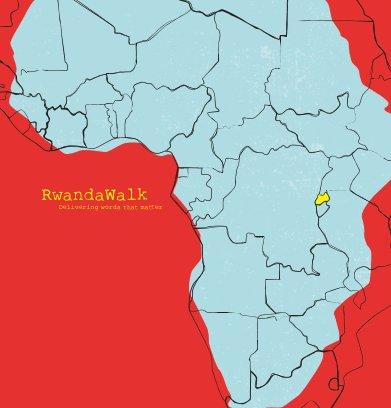 RwandaWalk 11x11 - Large Hardback book cover