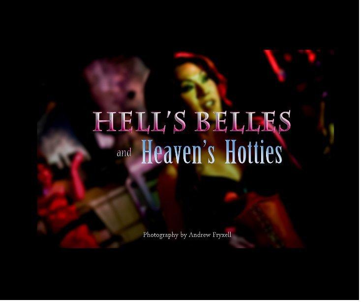 Ver Hell's Belles and Heaven's Hotties por Andrew Fryxell