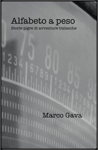 View Alfabeto a peso by Marco Gava