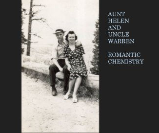 Aunt Helen and Uncle Warren:  Romantic Chemistry book cover