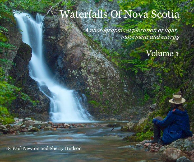 View Waterfalls Of Nova Scotia by Paul Newton and Sherry Hudson