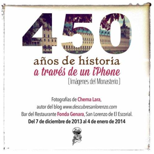 Ver 450 años de historia a través de un iPhone por Chema Lara