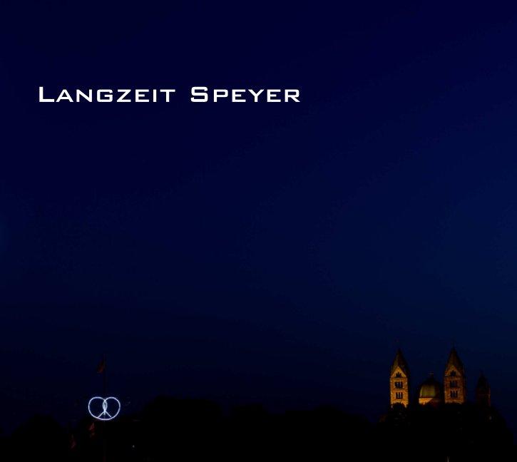 Langzeit Speyer nach Lichtfreibeuter Oliver Franck anzeigen
