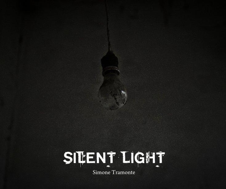 Ver SILENT LIGHT por Simone Tramonte