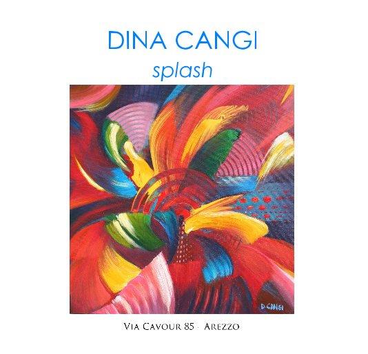 "View DINA CANGI ""splash"" by DANIELLE VILLICANA D'ANNIBALE"