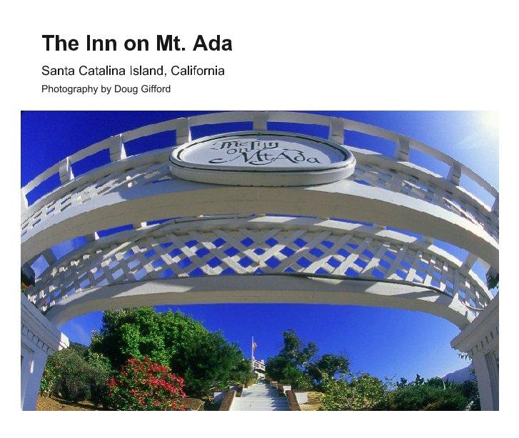 View The Inn on Mt. Ada by Doug Gifford