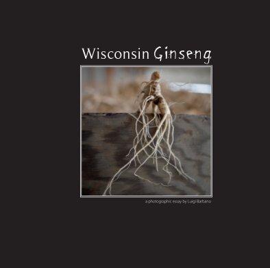 Wisconsin Ginseng