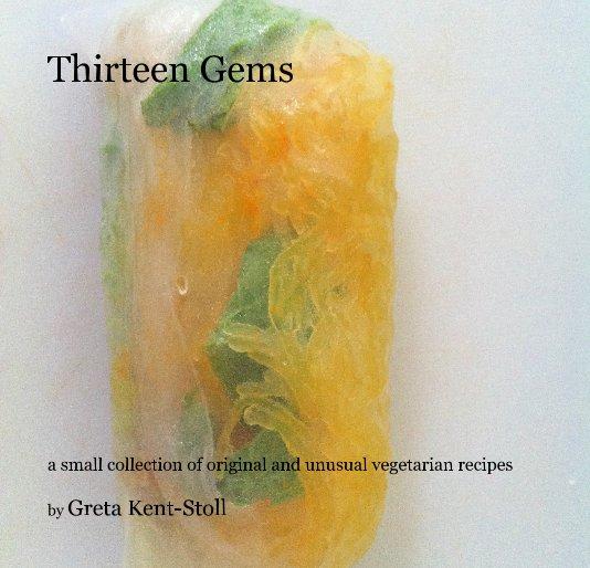 View Thirteen Gems by Greta Kent-Stoll