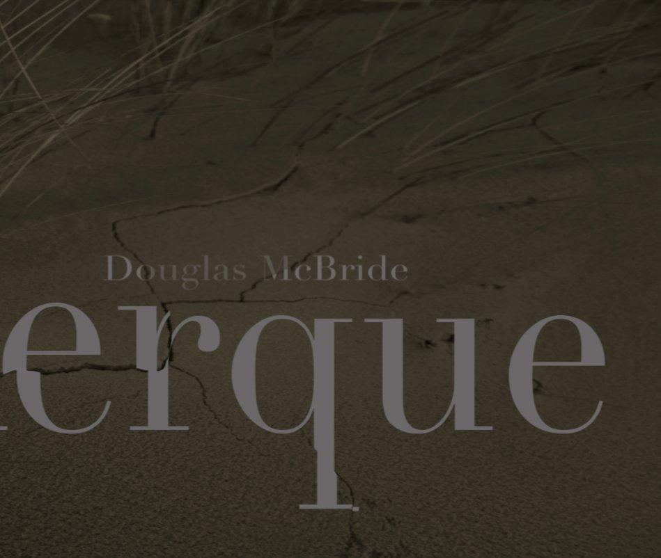 View Dunkerque by Douglas McBride