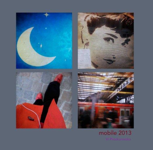 Ver mobile 2013 por Vi Proskurovska