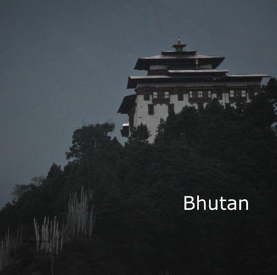 View Bhutan by Jeremy Harrison