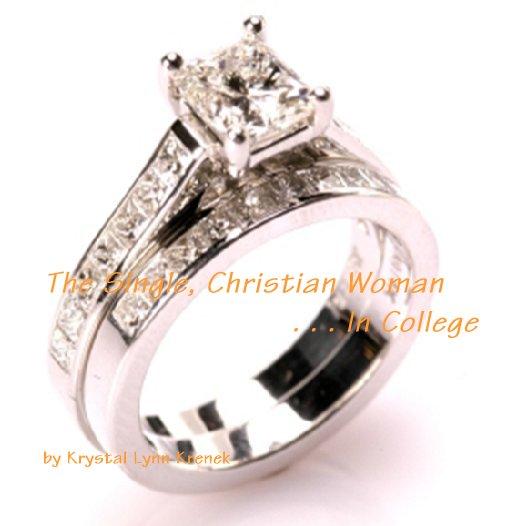 Ver The Single, Christian Woman . . . In College por Krystal Lynn Krenek