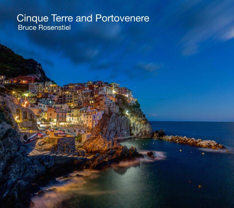 View Cinque Terre and Portovenere by Bruce Rosenstiel