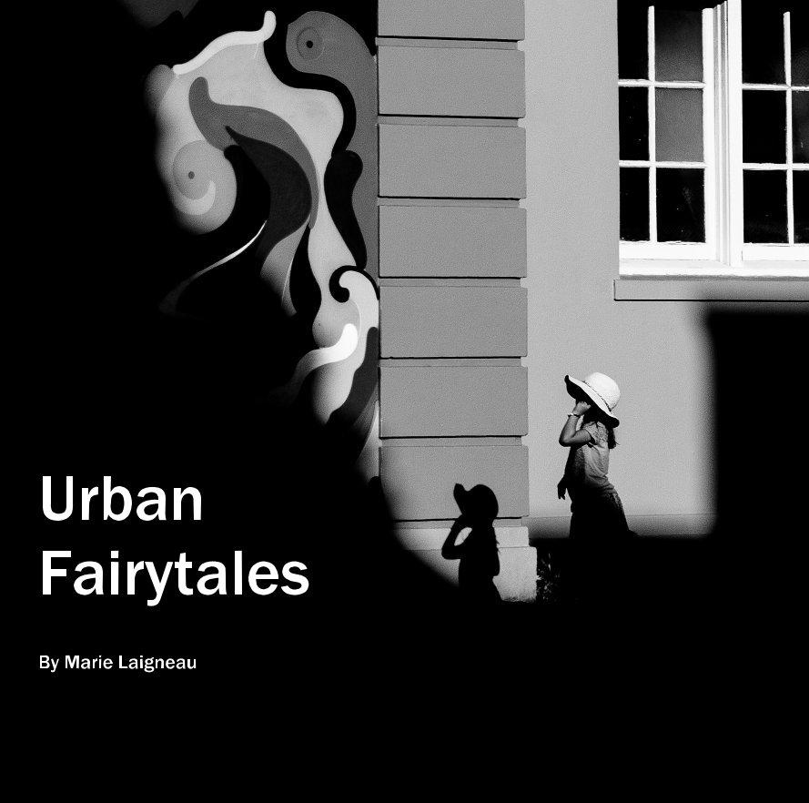 View Urban Fairytales by Marie Laigneau