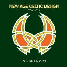 New Age Celtic Design - Volume I book cover