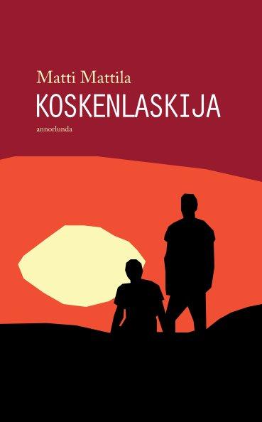 View Koskenlaskija by Matti Mattila