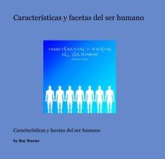 Características y facetas del ser humano book cover