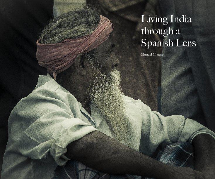 View Living India through a Spanish Lens by mchabu