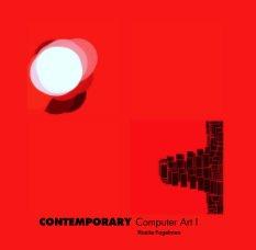 CONTEMPORARY Computer Art I book cover
