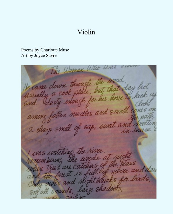 View Violin by Poems by Charlotte Muse Art by Joyce Savre