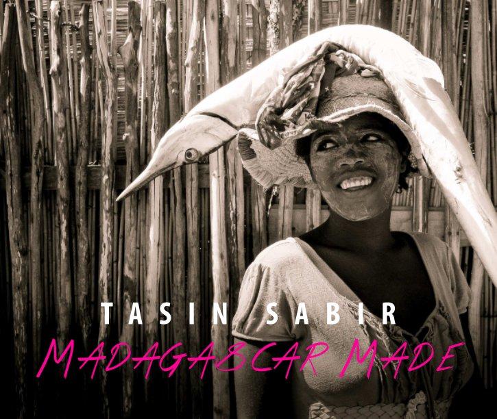 View Madagascar Made by TaSin Sabir