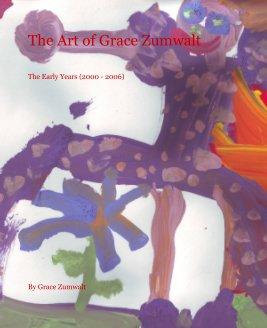 The Art of Grace Zumwalt book cover