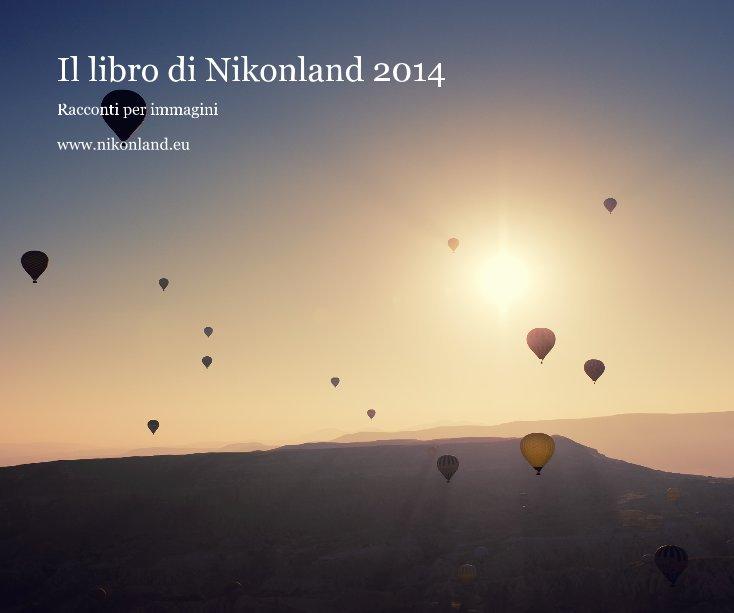 Visualizza Il libro di Nikonland 2014 di www.nikonland.eu