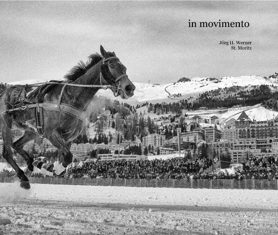 in movimento nach Jörg H. Werner St. Moritz anzeigen