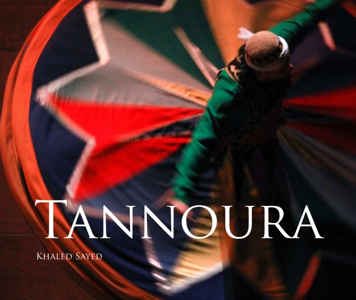 View Tannoura Hard Cover by Khaled Sayed