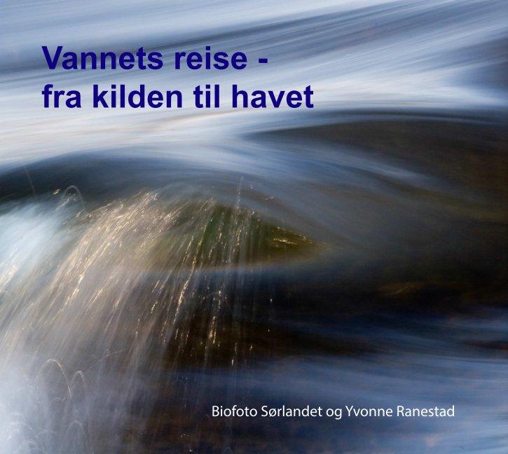 View Vannets reise by Biofot Sørlandet