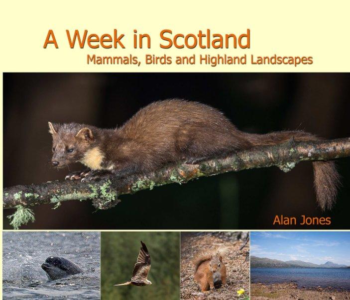 View A Week in Scotland by Alan Jones